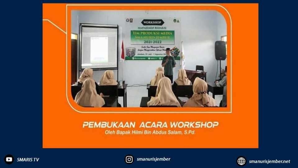 SMA Nuris Jember Selenggarakan Workshop Manajemen Redaksi Tingkatkan Literasi Siswa
